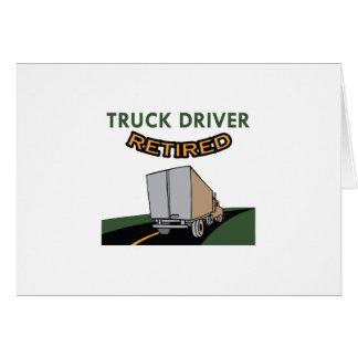 TRUCK DRIVER RETIRED GREETING CARDS