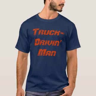 Truck-Drivin' Man T-Shirt
