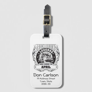 Truck Driving Legends Are Born In April Luggage Tag