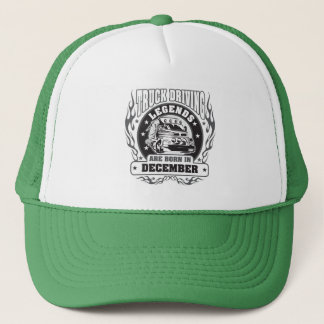 Truck Driving Legends Are Born In December Trucker Hat