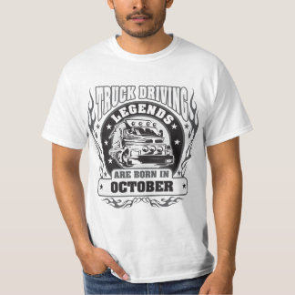Truck Driving Legends Are Born In October T-Shirt