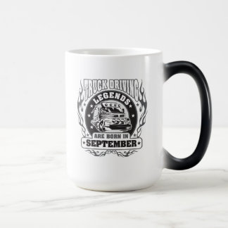 Truck Driving Legends Are Born In September Magic Mug