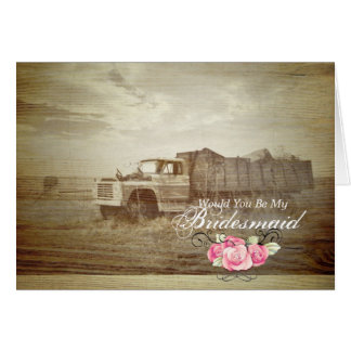 Truck Western Country  Will You Be My Bridesmaid Card