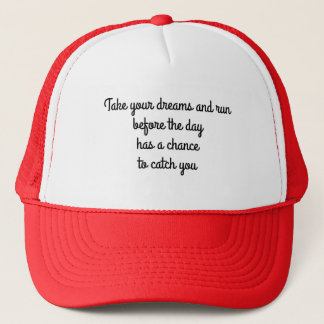 trucker hat wear inspiration take your dreams