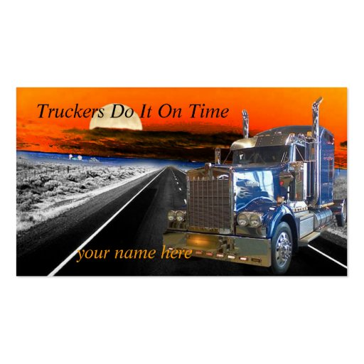 Truckers Do It On Time Make an Impression KIS card Business Card