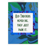 truckers humour greeting card