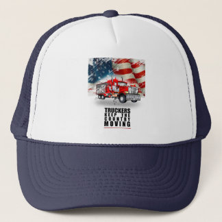 Truckers Keep This Country Moving Trucker Hat