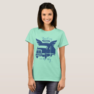Trucking in the sky T-Shirt