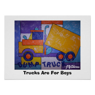 Trucks Are For Boys Poster