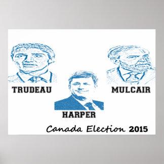 Trudeau Harper Mulcair Canada Election 2015 Poster