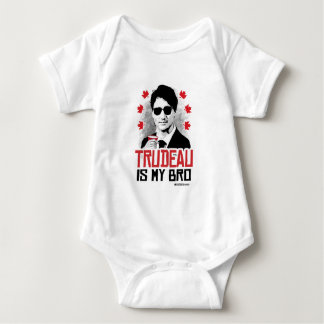 Trudeau is my Bro -.png Baby Bodysuit