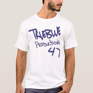 true, 47 T-Shirt