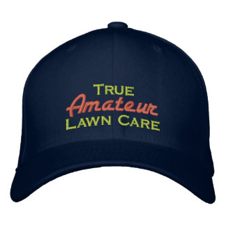 True Amateur Lawn Care Embroidered Baseball Caps