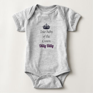 True Baby of the crown Dilly Dilly Baby Bodysuit