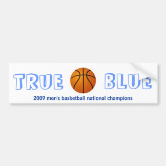 True Blue Bumper Sticker