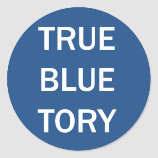 True Blue Tory Round Sticker