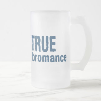 True Bromance (Blue) Frosted Glass Beer Mug