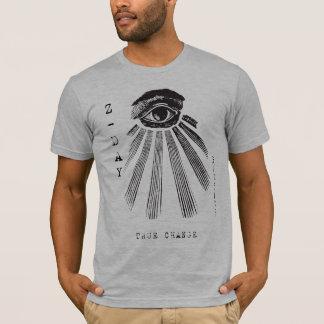 True Change - Zeitgeist Z-Day T-Shirt