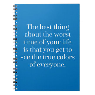 True Colors Quote Spiral Notebook