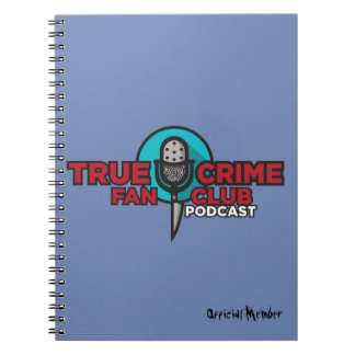 True Crime Fan Club Notebook