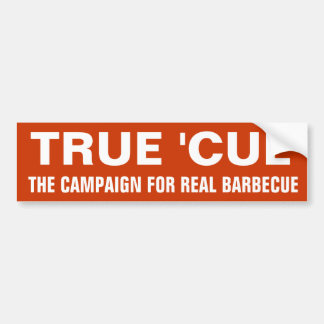 True 'Cue words only Bumper Sticker