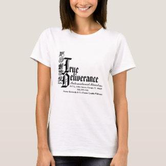 True Delieverance Ladies Short Sleeve T-Shirt
