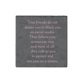 True Friends Magnet Stone Magnet