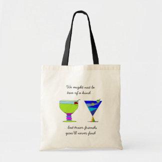 True Friends Saying n Drinks