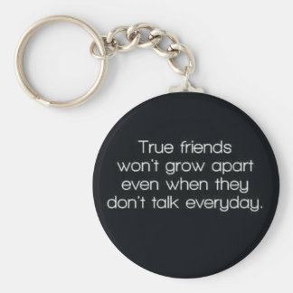 true friends wont grow apart basic round button key ring
