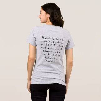 True God Logic John 16:13 T-Shirt