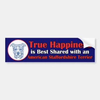 True Happiness w/ American Staffordshire uncropped Bumper Sticker