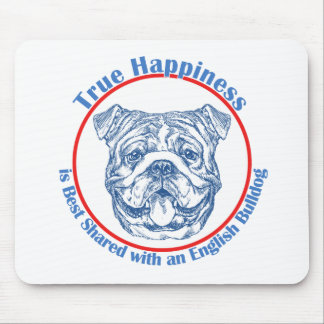 True Happiness with an English Bulldog Mouse Pad