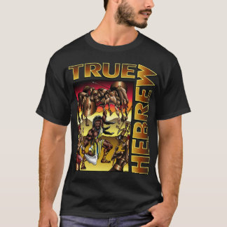 True Hebrew (Samson) T-Shirt