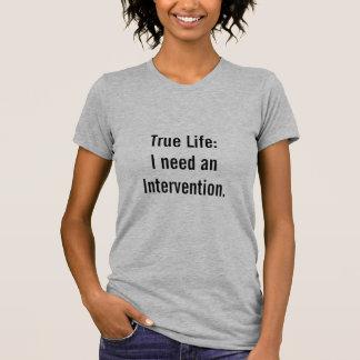 True Life T-shirt