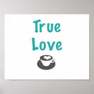 True love coffee poster