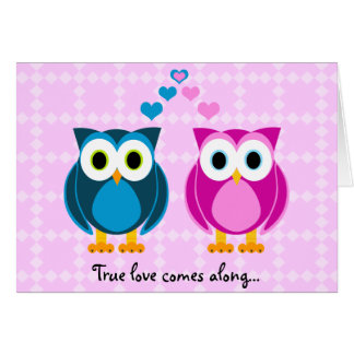 True Love Comes Along... Owl Cartoon Card