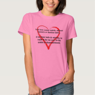 True love comes quietly, Happy valentine's day T-shirts