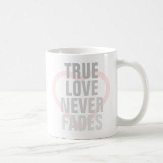 True Love Never Fades Coffee Mug