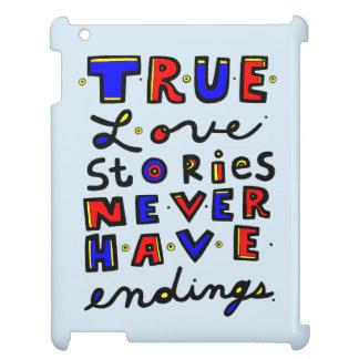 """True Love Stories Never Have Endings"" iPad Case"