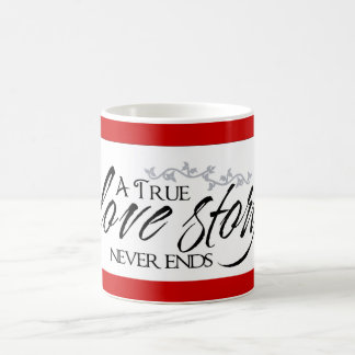True Love Story Never Ends Red Coffee Cup Mug