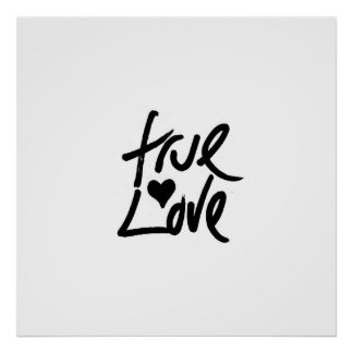 """""""True Love"""" Typography and Painted Heart Poster"""