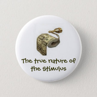 True nature of the stimulus 6 cm round badge