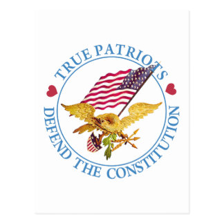 TRUE PATRIOTS DEFEND THE CONSTITUTION POSTCARD