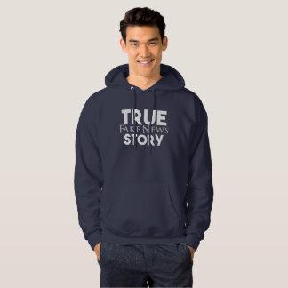 True Story Fake News Hoodie