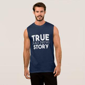 True Story Fake News Sleeveless Shirt