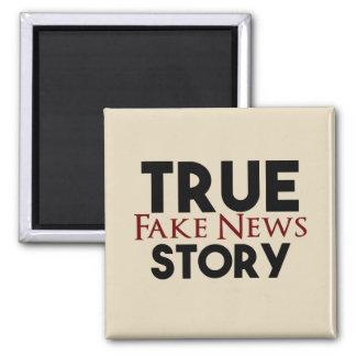 True Story Fake News Square Magnet