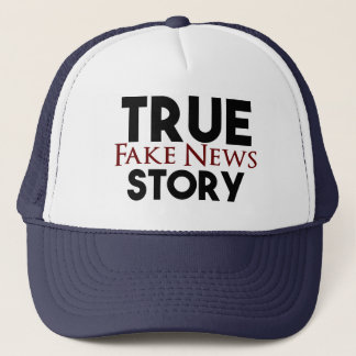 True Story Fake News Trucker Hat