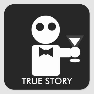 True Story Square Sticker