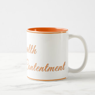 True Wealth Lies in Contentment - Coffee Mug