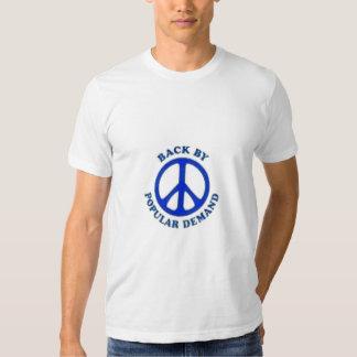 TrueBluePeace Back By Popular Demand T-shirts
